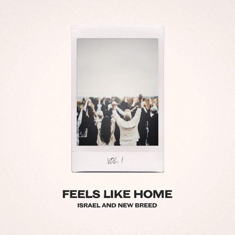 Feels Like Home - Israel and New Breed