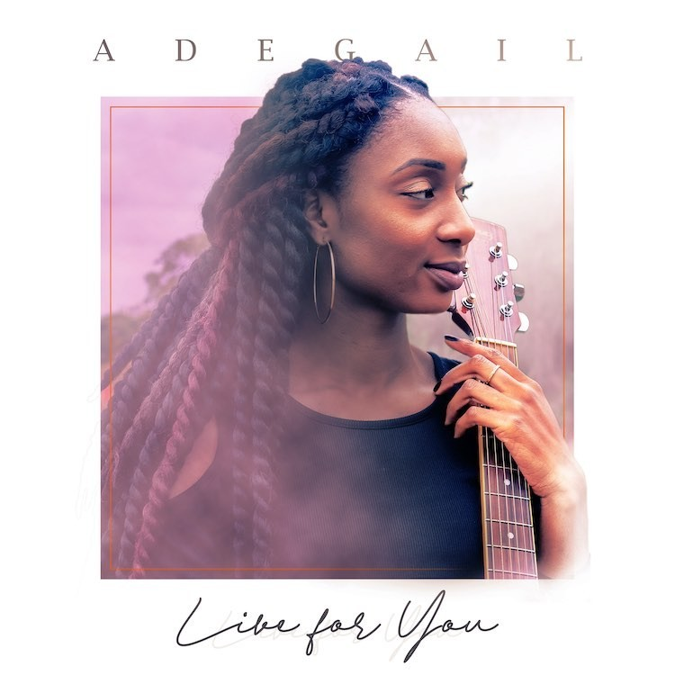 Live For You - Adegail