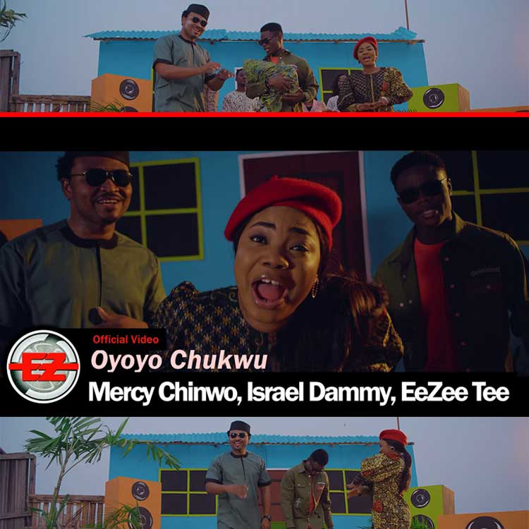 Oyoyo Chukwu (Loving God) - Mercy Chinwo, Israel Dammy & EeZee Tee
