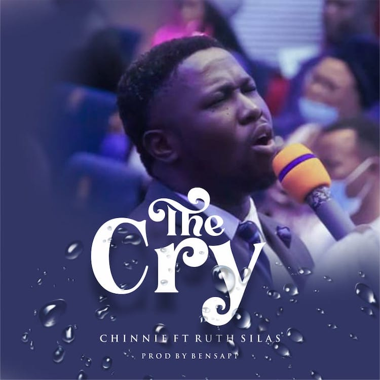 The Cry - Chinnie ft. Ruth Silas