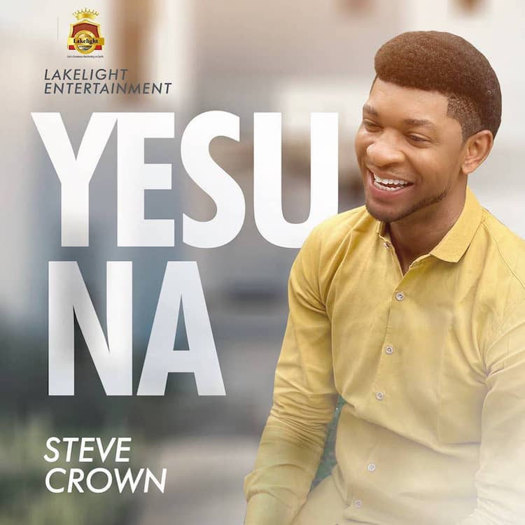 Yesu Na - Steve Crown