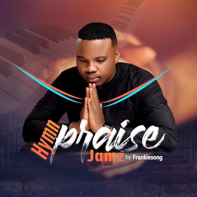Hymn Praise Jamz - FrankieSong