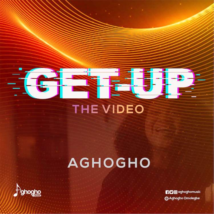Get Up - Aghogho