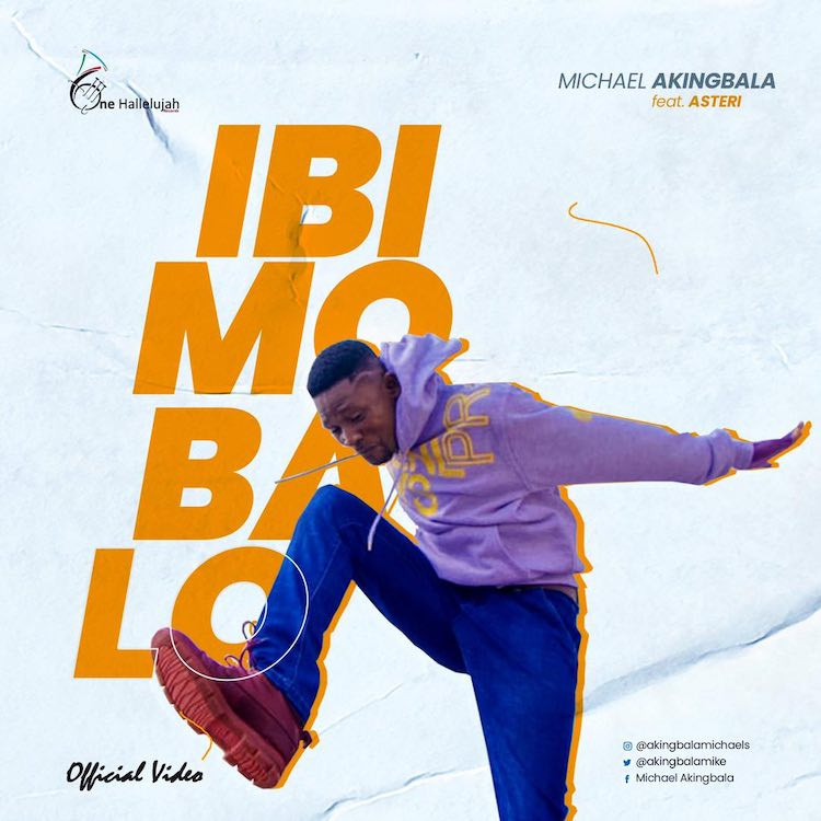 Ibo Mo Ba Lo - Michael Akingbala ft. Asteri