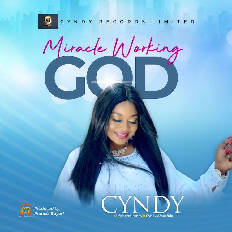 Miracle Working God - Cyndy