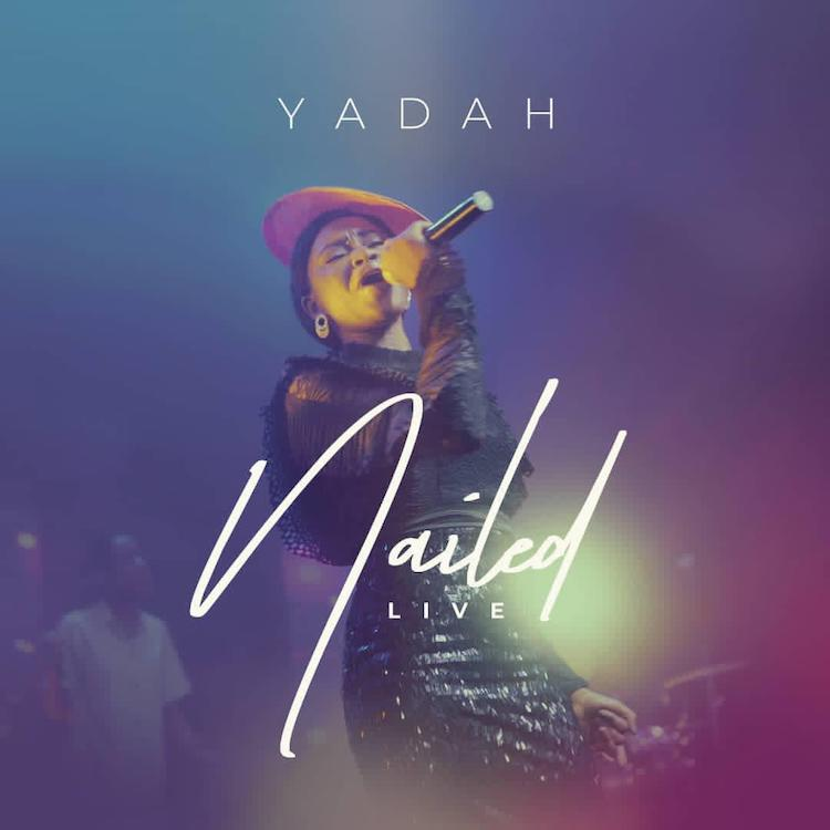 Nailed - Yadah