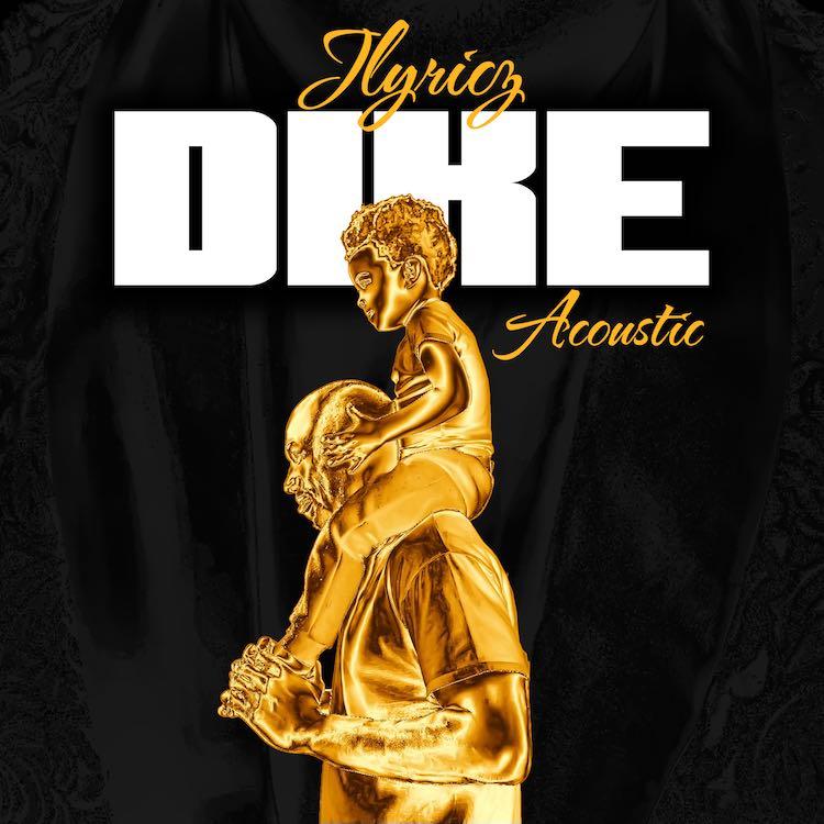 Dike (Acoustic Version) - Jlyricz