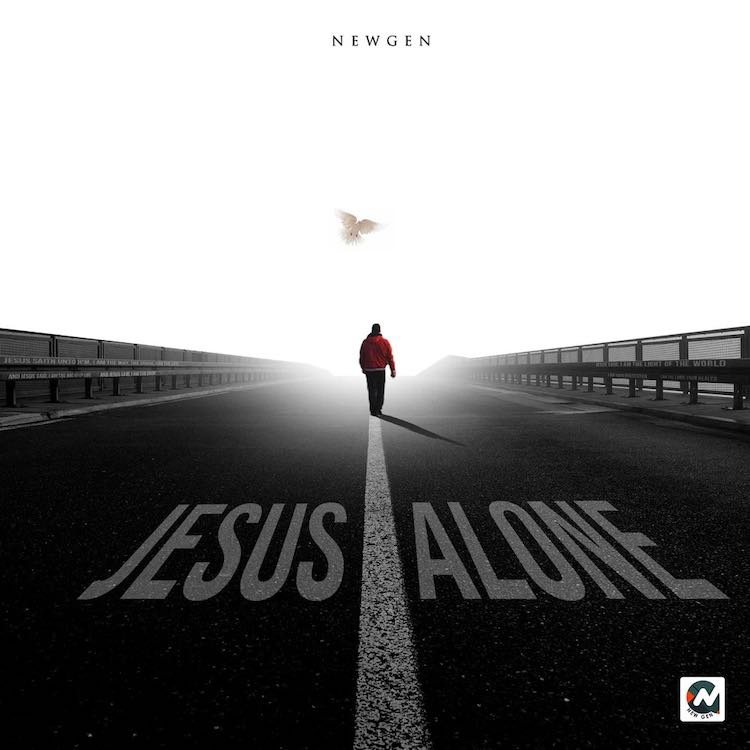 Jesus Alone - New Gen