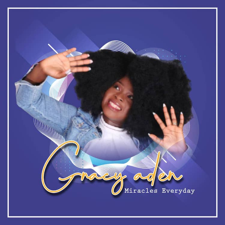 Miracles Everyday - Gracy Aden