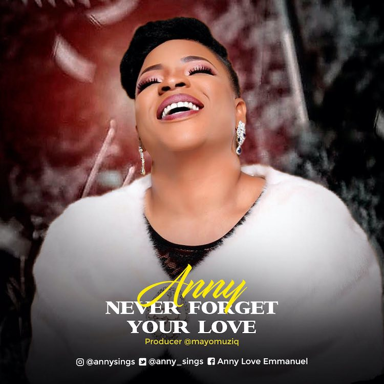 Download: Never Forget Your Love - Anny