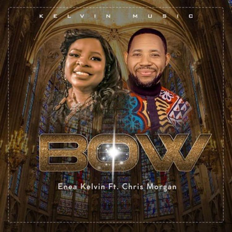 Bow - Enea Kelvin ft. Chris Morgan
