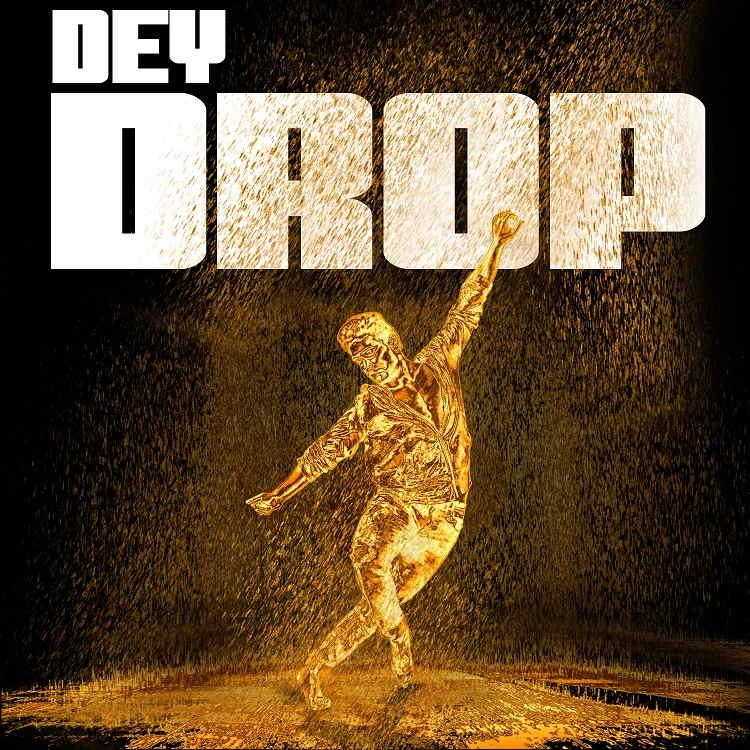 Dey Drop - Jlyricz