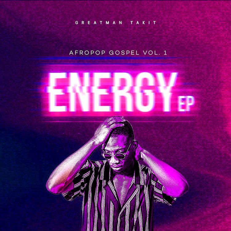 Energy EP - Greatman Takit