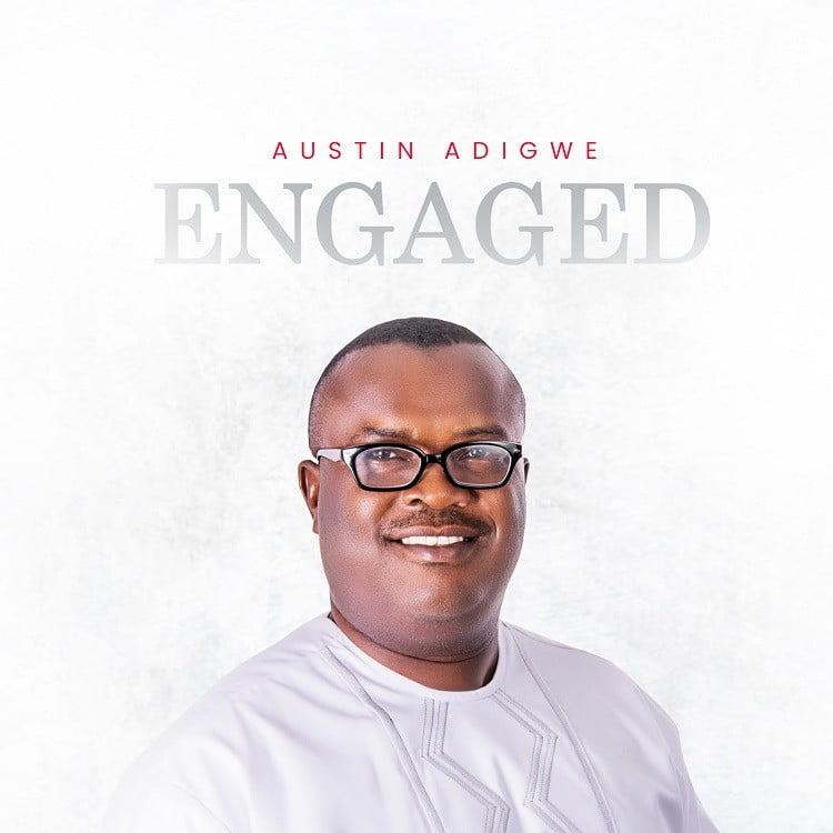 Engaged - Austin Adigwe
