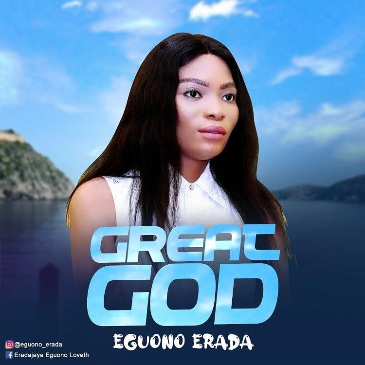 Great God - Eguono Erada