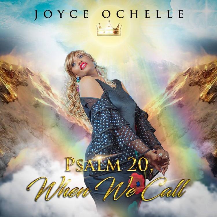 Psalm 20, When We Call - Joyce Ochelle