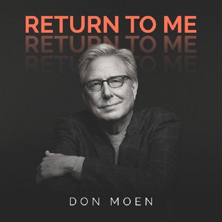 Return To Me - Don Moen