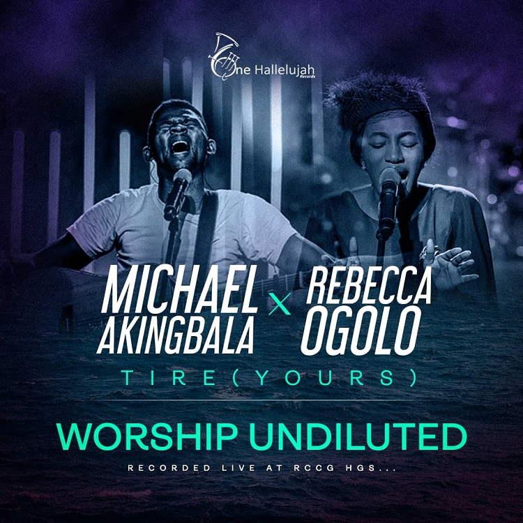 Tire (Yours) - Michael Akingbala & Rebecca Ogolo