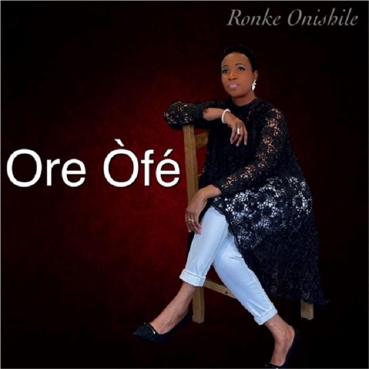 Ore Òfé - Ronke Onishile