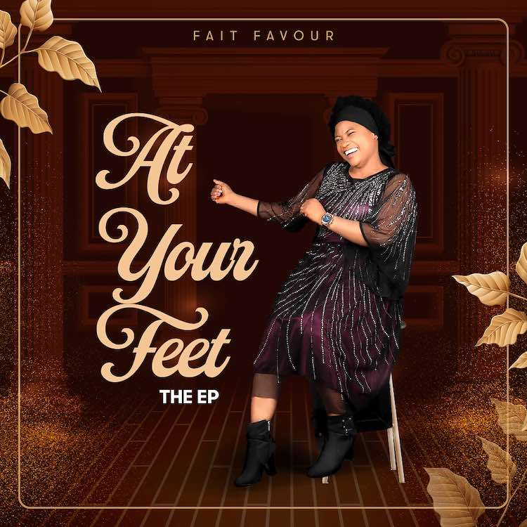 At Your Feet + Holy Fire - Fait Favour