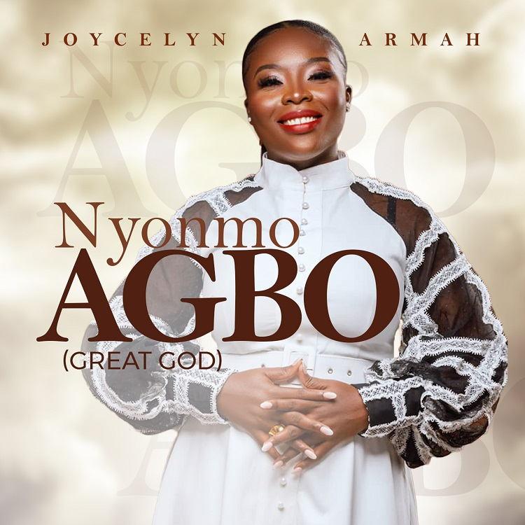 Nyonmo Agbo - Joycelyn Armah