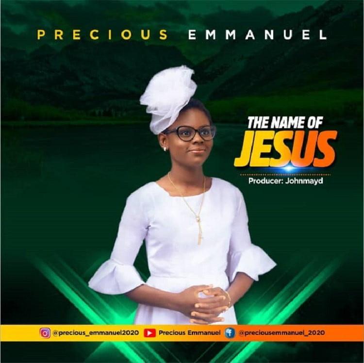The Name Of Jesus - Precious Emmanuel