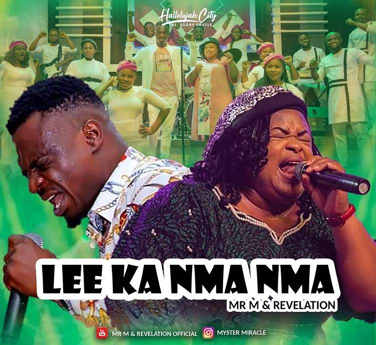 Lee Ka Nma Nma - Mr. M & Revelation