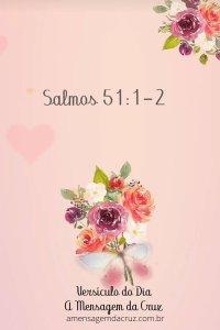 Salmos 51 - Linda mensagem de Deus com flores