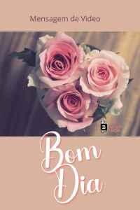 Mensagem de bom dia com flores