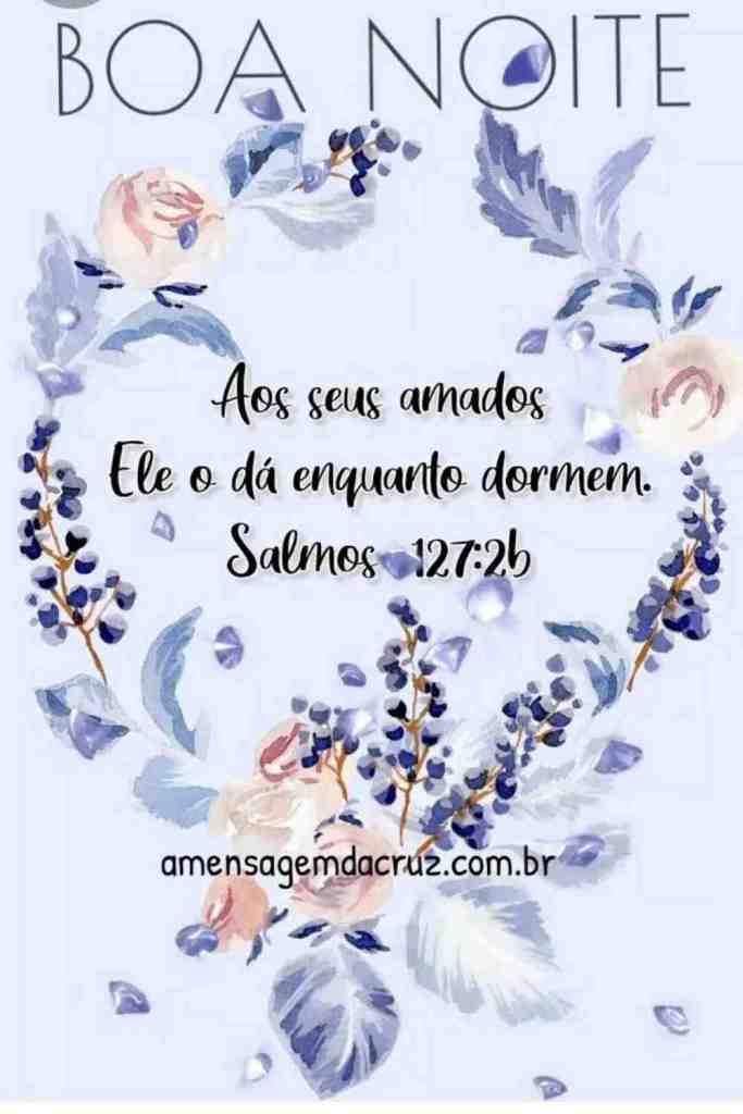 Salmos 127 - Mensagem de Boa Noite