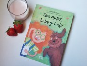 Con amor, Lola y Lalo, un libro para no olvidarnos de lo importante