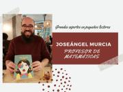 """Joseángel Murcia: """"Las matemáticas son difíciles y hay que entender que son difíciles"""""""