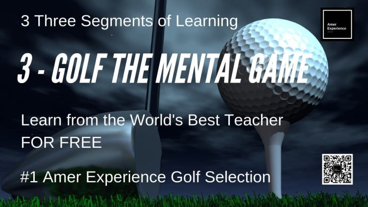 Golf mental game, AMER EXPERIENCE