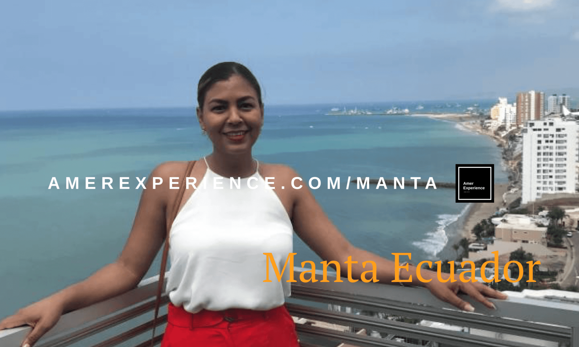 Welcome to Manta for Business and Leisure the best place in South America