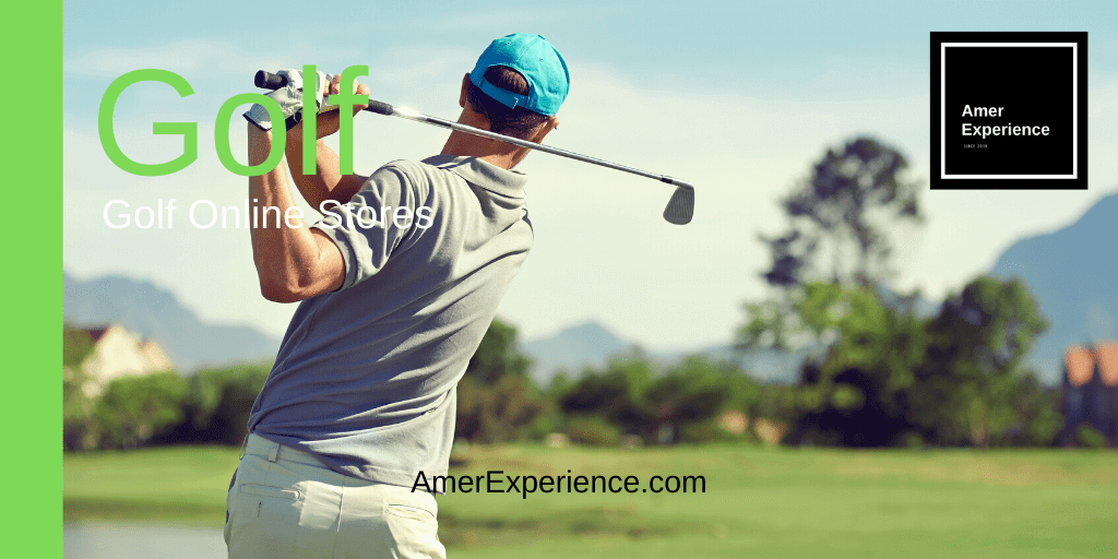 golf news, international multilingual business news, where to buy the best golf clubs and golf style online, best golf online stores, 7 golf equipment tips that can help beginners improve right now, AMER EXPERIENCE