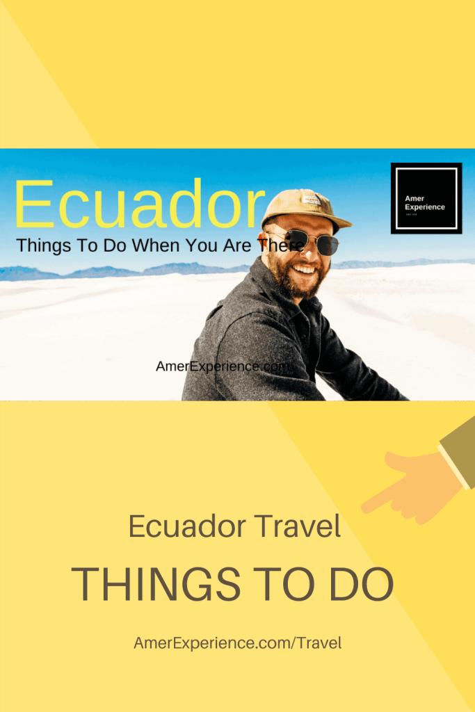Ecuador travel 5 reasons, Ecuador travel | South America – Lonely Planet, AMER EXPERIENCE