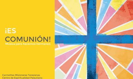 MÚSICA PALAUTIANA: ¡ES COMUNIÓN!