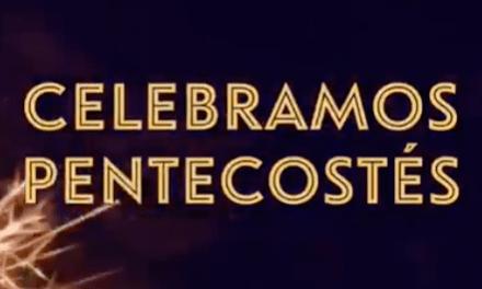 ASÍ CELEBRAN EN MONTEVIDEO EL DÍA DE PENTECOSTES