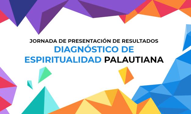 JORNADA DE PRESENTACIÓN DE RESULTADOS DIAGNÓSTICOS DE ESPIRITUALIDAD