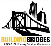 Building Bridges PHFA Housing Conference