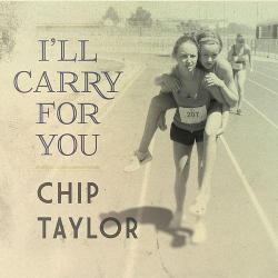 chip-taylor-ill-carry-for-you