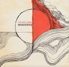 """'The Way Down Wanderers-2016"""""""