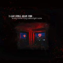 Artwork for Suzzy Roche & Lucy Wainwright Roche album I Can Still Hear You