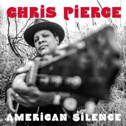 "artwork for Chris Pierce album ""American Silence"""