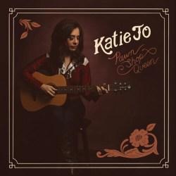 "artwork for Katie Jo album ""Pawn Shop Queen"""