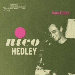 Album cover for Nico Hedley's 'Painterly'