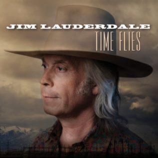 JimLauderdale_TimeFlies_COVER-350x350