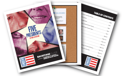 Backstage Guide for FIVE PRESIDENTS