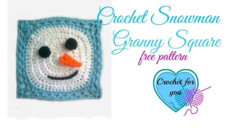 Crochet Snowman Granny Square   Crochet For You