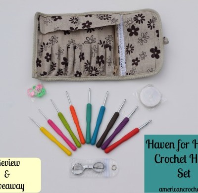 Haven for Hands Crochet Hook Set ~ Review & Giveaway!